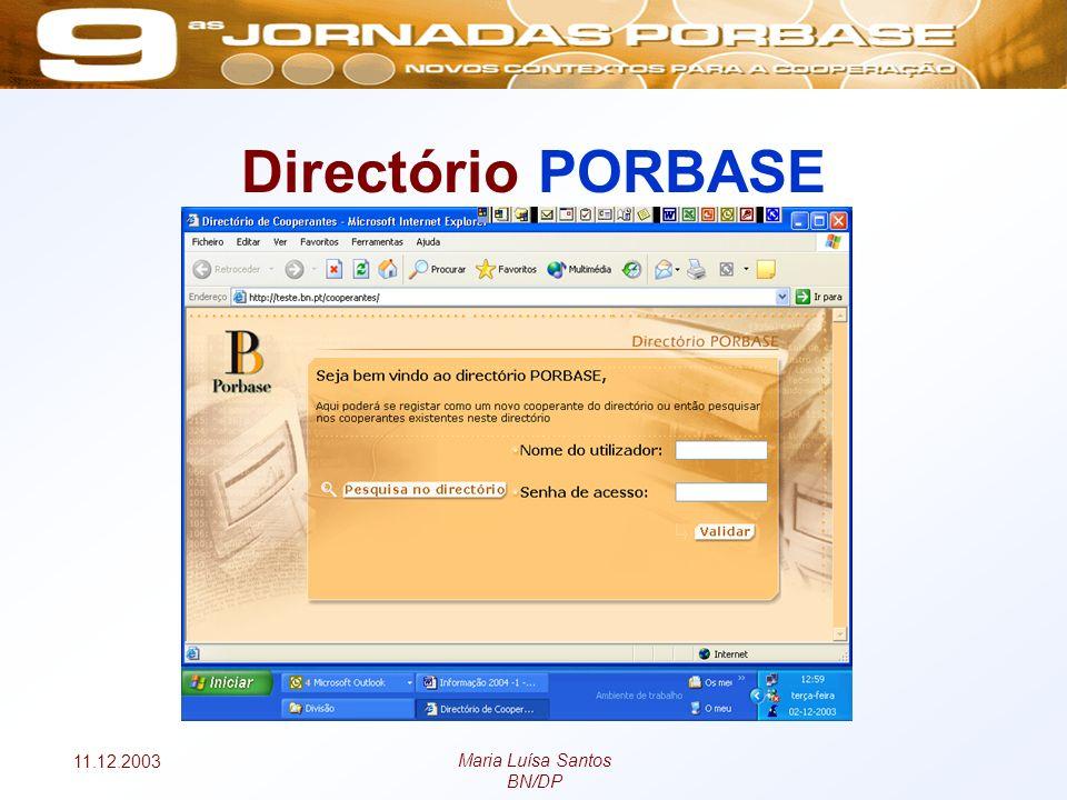11.12.2003 Maria Luísa Santos BN/DP Directório PORBASE