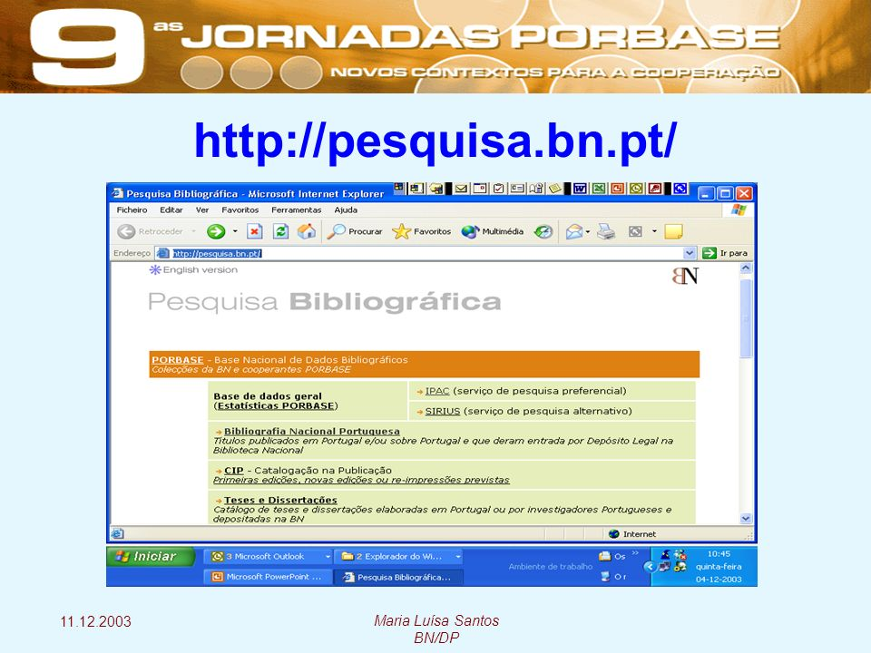 11.12.2003 Maria Luísa Santos BN/DP http://pesquisa.bn.pt/