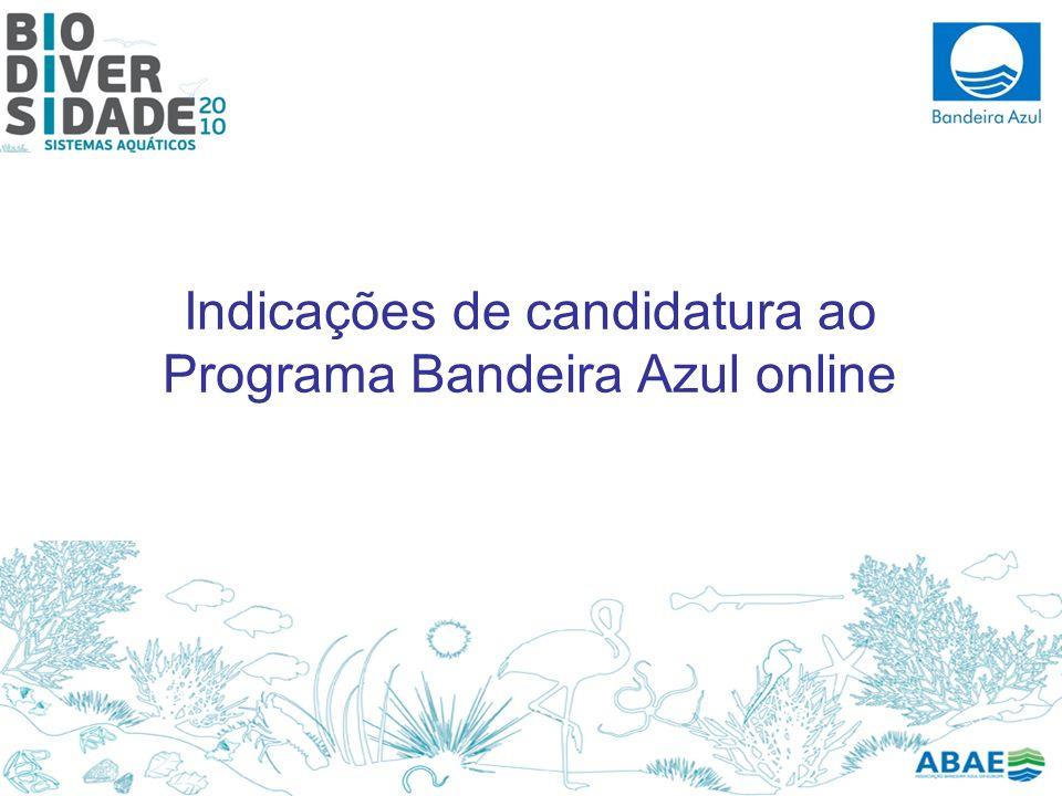 Indicações de candidatura ao Programa Bandeira Azul online