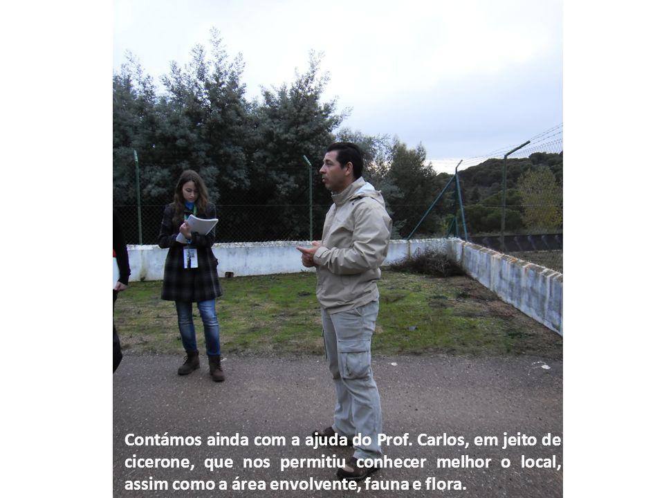 Contámos ainda com a ajuda do Prof. Carlos, em jeito de cicerone, que nos permitiu conhecer melhor o local, assim como a área envolvente, fauna e flor