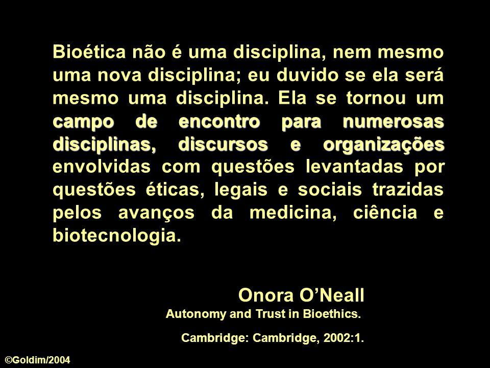 campo de encontro para numerosas disciplinas, discursos e organizações Bioética não é uma disciplina, nem mesmo uma nova disciplina; eu duvido se ela