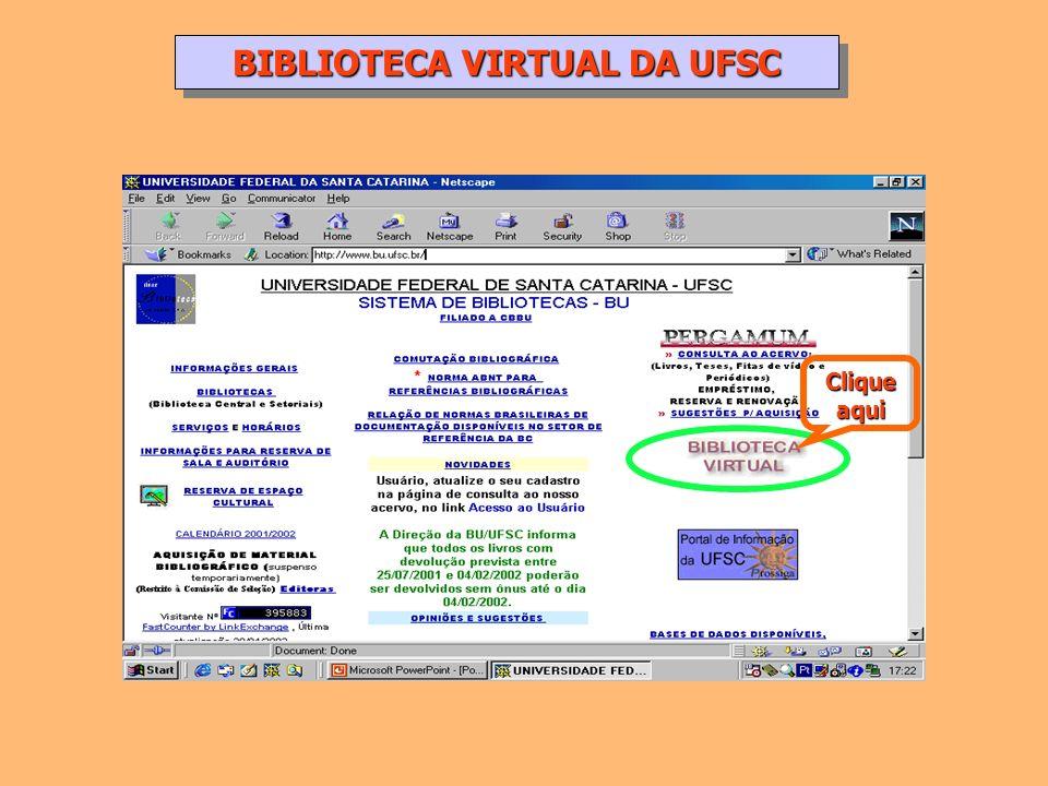 Clique aqui BIBLIOTECA VIRTUAL DA UFSC