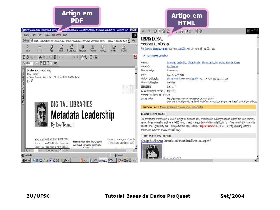 BU/UFSC Tutorial Bases de Dados ProQuest Set/2004 Artigo em PDF Artigo em HTML