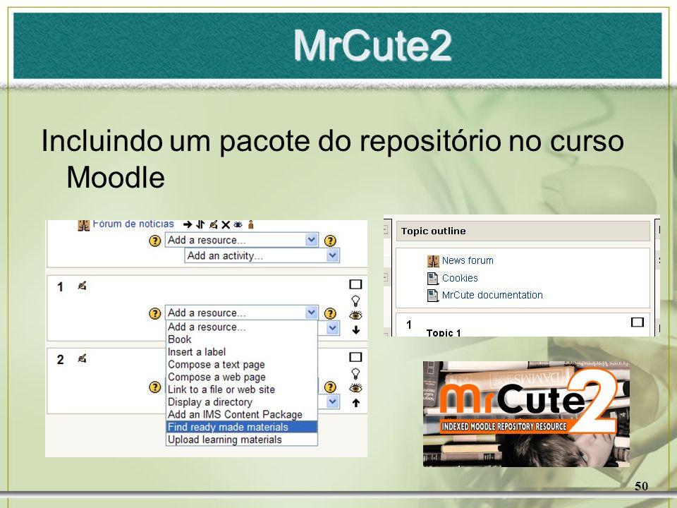 50 MrCute2 Incluindo um pacote do repositório no curso Moodle