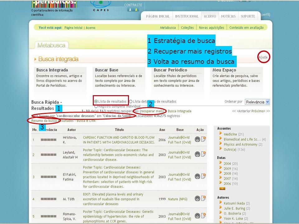 1 2 3 1 Estratégia de busca 2 Recuperar mais registros 3 Volta ao resumo da busca