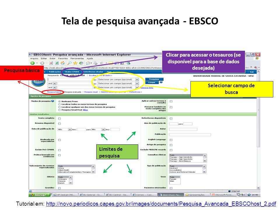 Tela de pesquisa avançada - EBSCO Pesquisa básica Selecionar campo de busca Limites de pesquisa Clicar para acessar o tesauros (se disponível para a b