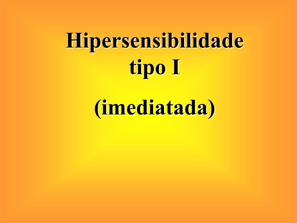 Classificadas em 4 tipos: Tipo I (Anafilática ou Imediata) Tipo II (Dependente de Anticorpo/ Citotóxica) Tipo III (Induzida por Imuno-complexos) Tipo