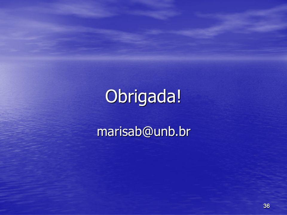 36 Obrigada! marisab@unb.br