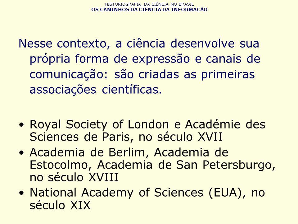 Nesse contexto, a ciência desenvolve sua própria forma de expressão e canais de comunicação: são criadas as primeiras associações científicas. Royal S