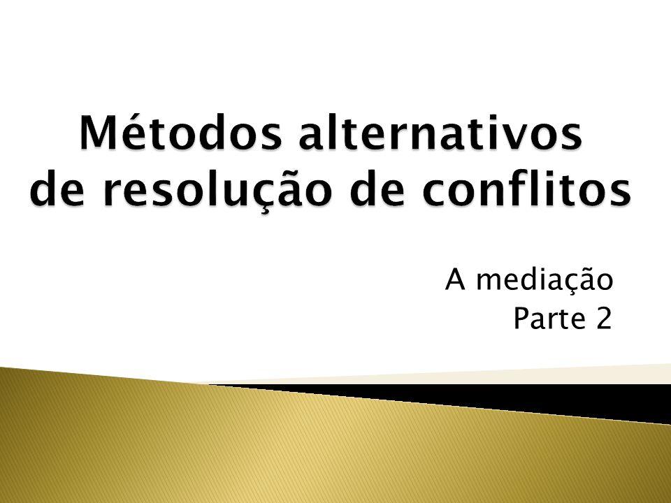 A mediação Parte 2