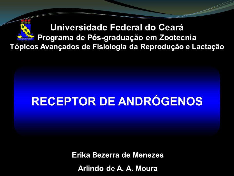 Universidade Federal do Ceará Programa de Pós-graduação em Zootecnia Tópicos Avançados de Fisiologia da Reprodução e Lactação Erika Bezerra de Menezes Arlindo de A.