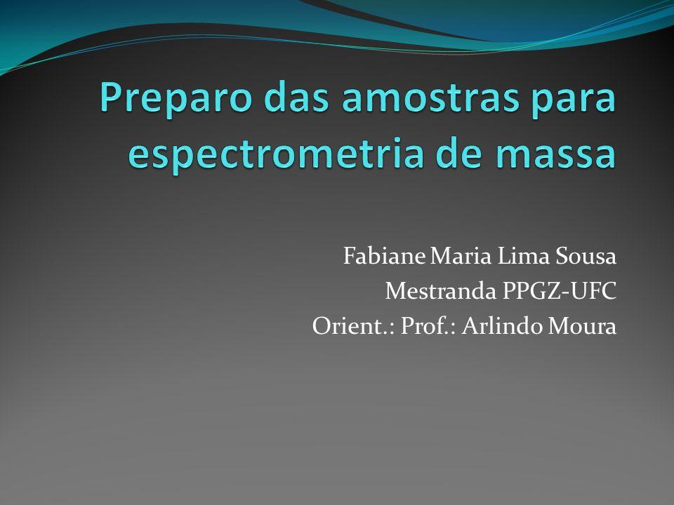 Fabiane Maria Lima Sousa Mestranda PPGZ-UFC Orient.: Prof.: Arlindo Moura
