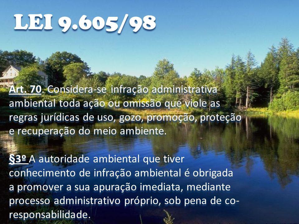 LEI 9.605/98 Art.72.
