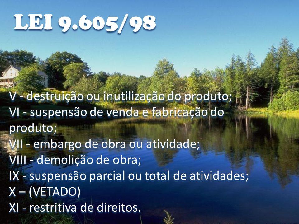 LEI 9.605/98 Art.75.