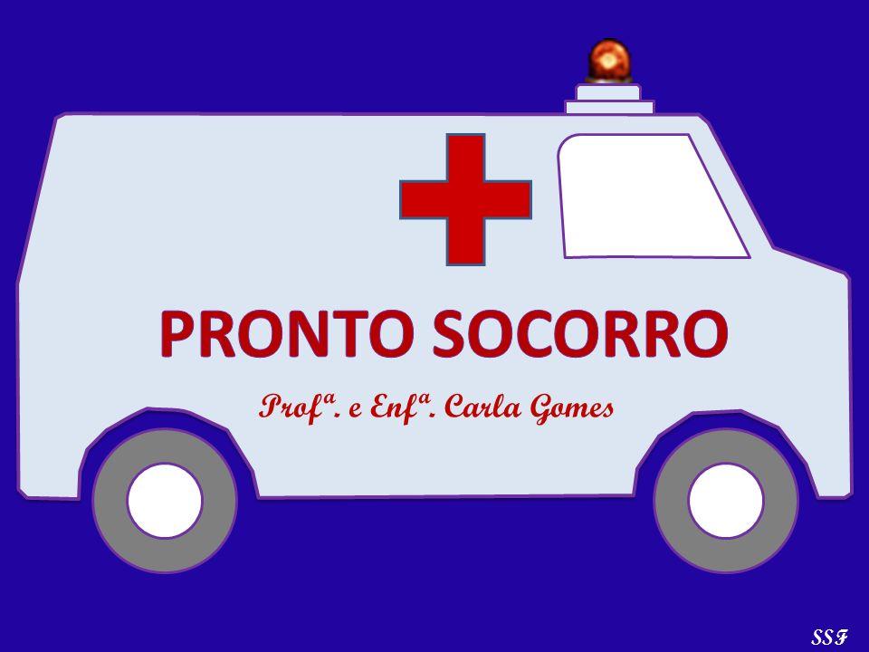 SSF Profª. e Enfª. Carla Gomes