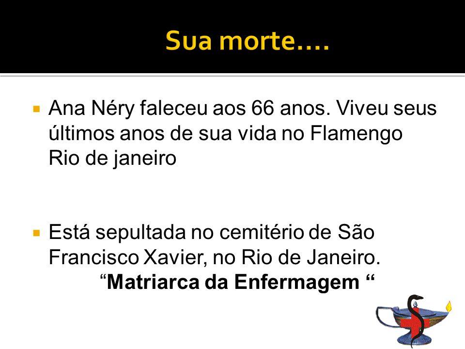 Ana Néry faleceu aos 66 anos.
