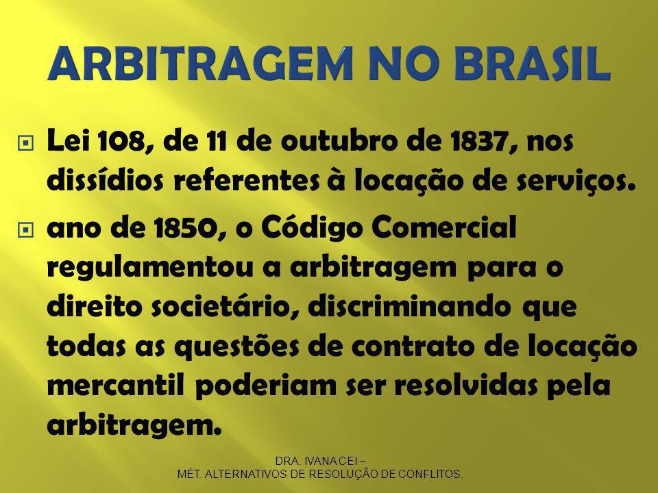 Lei 108, de 11 de outubro de 1837, nos dissídios referentes à locação de serviços.