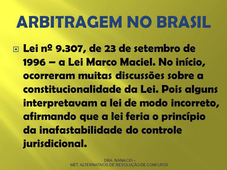 Lei nº 9.307, de 23 de setembro de 1996 – a Lei Marco Maciel.