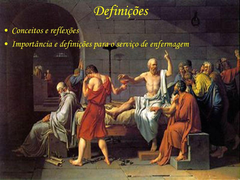 Definições Conceitos e reflexões Importância e definições para o serviço de enfermagem