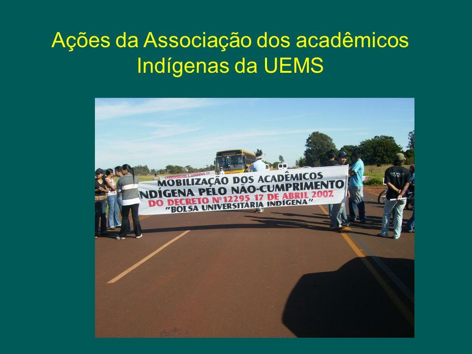 Ações da Associação dos acadêmicos Indígenas da UEMS