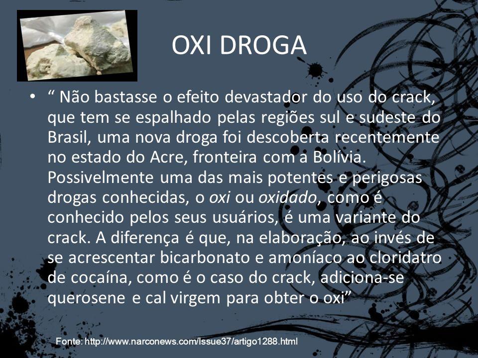 Não bastasse o efeito devastador do uso do crack, que tem se espalhado pelas regiões sul e sudeste do Brasil, uma nova droga foi descoberta recentemen