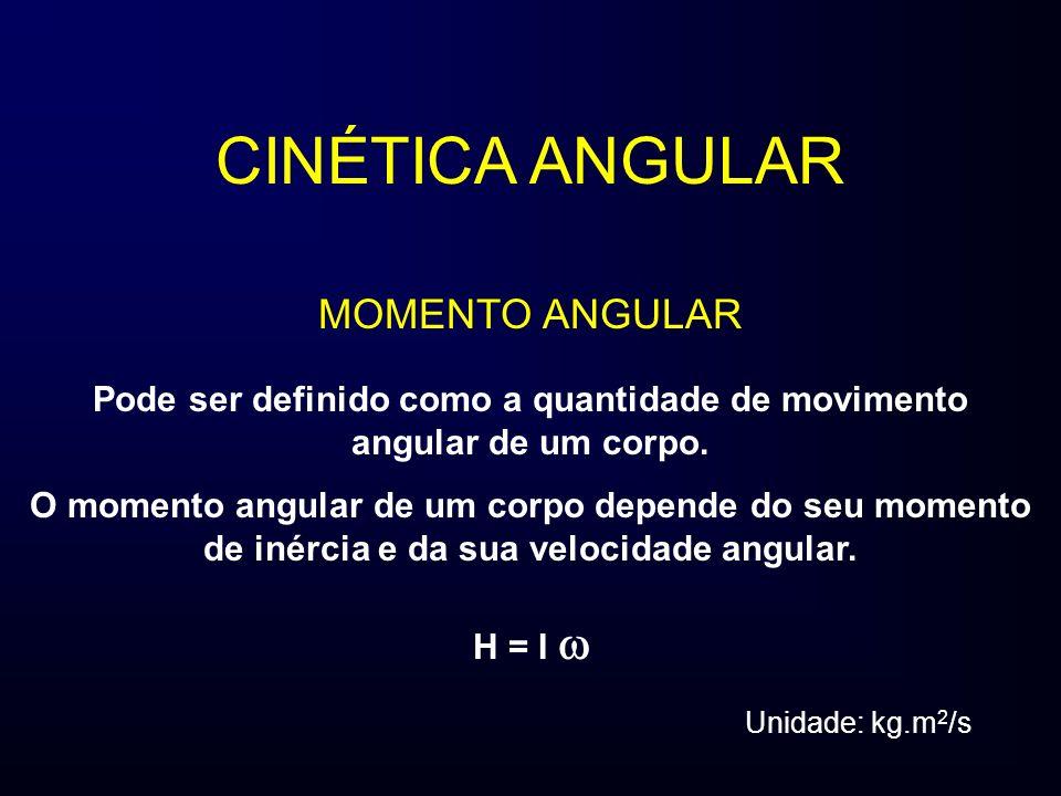 CINÉTICA ANGULAR MOMENTO ANGULAR Pode ser definido como a quantidade de movimento angular de um corpo. O momento angular de um corpo depende do seu mo