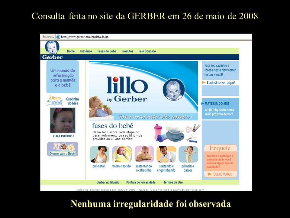 Consulta feita no site da GERBER em 26 de maio de 2008 Nenhuma irregularidade foi observada