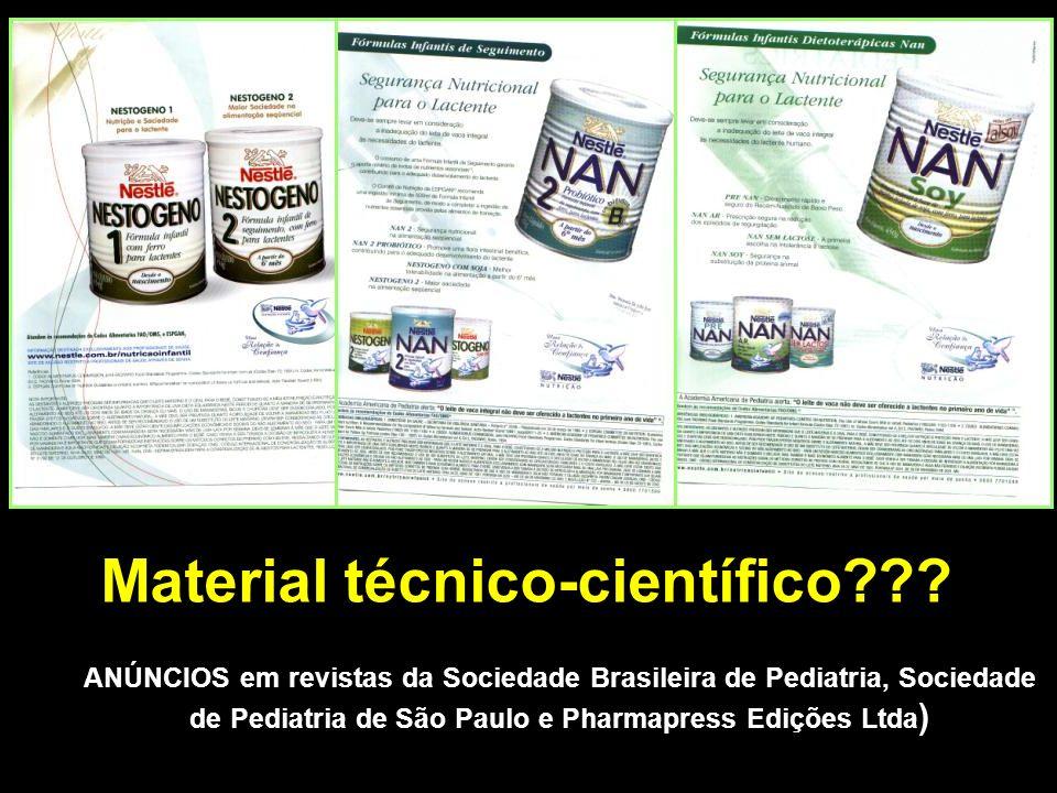 Material técnico-científico??? ANÚNCIOS em revistas da Sociedade Brasileira de Pediatria, Sociedade de Pediatria de São Paulo e Pharmapress Edições Lt