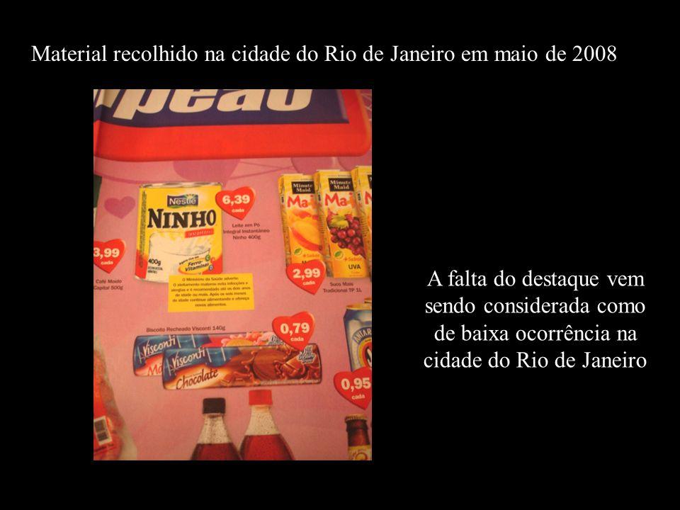 Material recolhido na cidade do Rio de Janeiro em maio de 2008 A falta do destaque vem sendo considerada como de baixa ocorrência na cidade do Rio de