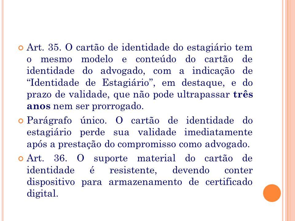 § 1º No caso de inscrição suplementar o cartão é específico, indicando-se: Nº da Inscrição Suplementar: (em negrito ou sublinhado). § 2º Os Conselhos
