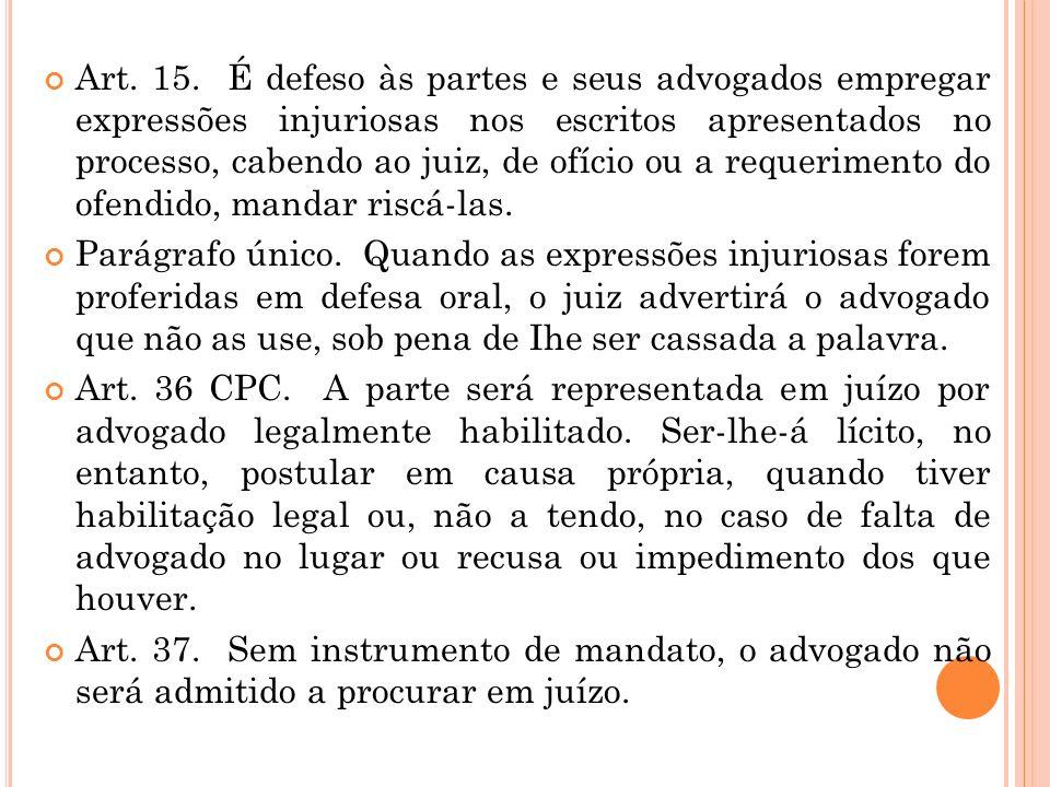 ÉTICA GERAL E PROFISSIONAL Conceitos básicos Prof. Marlon Corrêa Art. 14. (...) Parágrafo único. Ressalvados os advogados que se sujeitam exclusivamen