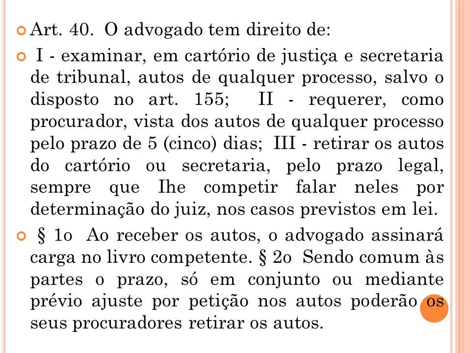 Art. 39. Compete ao advogado, ou à parte quando postular em causa própria: I - declarar, na petição inicial ou na contestação, o endereço em que receb