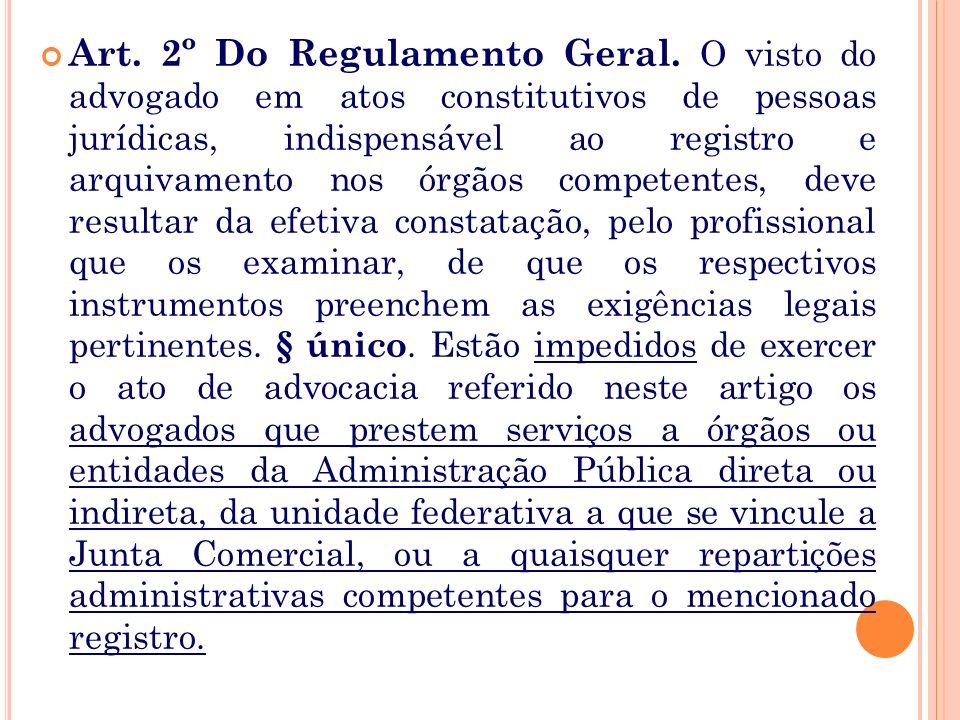 § 2o Os atos e contratos constitutivos de pessoas jurídicas, sob pena de nulidade, só podem ser admitidos a registro, nos órgãos competentes, quando v
