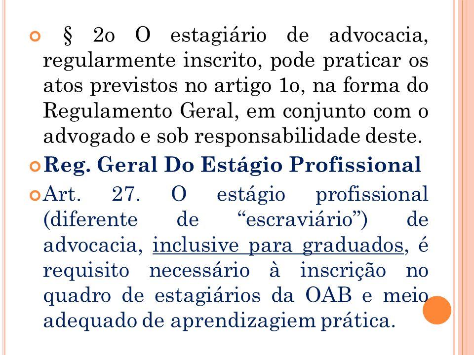 Parágrafo único. Os integrantes da advocacia pública são elegíveis e podem integrar qualquer órgão da OAB. Art. 10. Os integrantes da advocacia públic