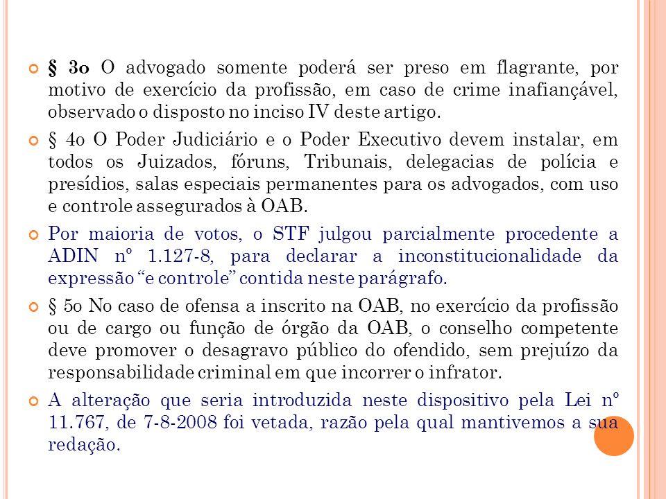 § 2o O advogado tem imunidade profissional, não constituindo injúria, difamação ou desacato puníveis qualquer manifestação de sua parte, no exercício