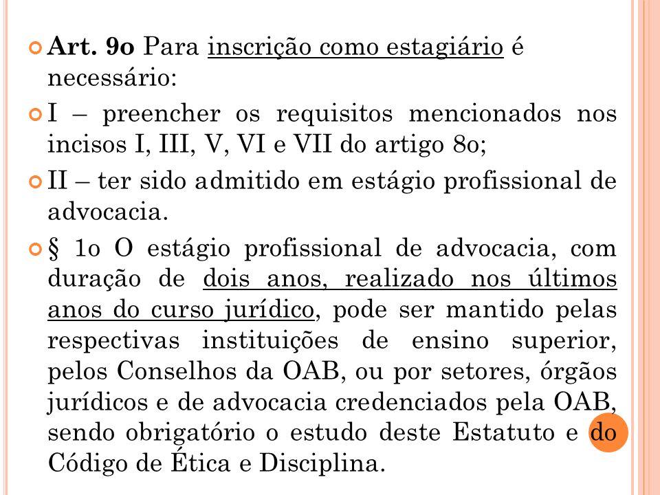 Art. 23. O requerente à inscrição no quadro de advogados, na falta de diploma regularmente registrado, apresenta certidão de graduação em direito, aco