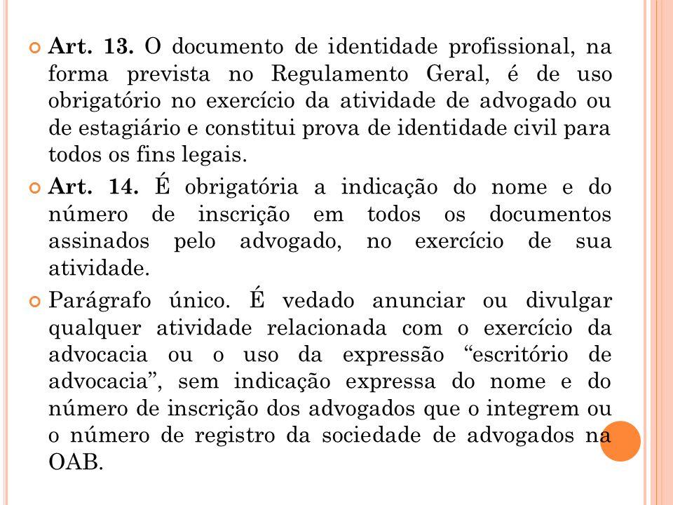 Art. 12. Licencia-se o profissional que: I – assim o requerer, por motivo justificado ; II – passar a exercer, em caráter temporário, atividade incomp