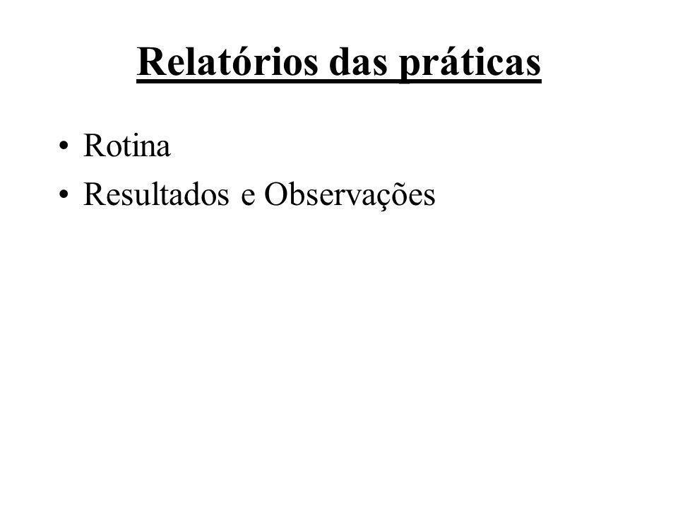 Relatórios das práticas Rotina Resultados e Observações