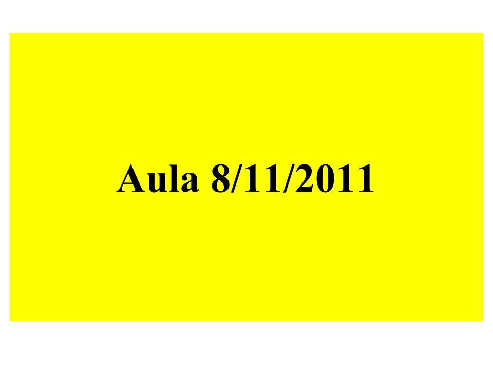 Aula 8/11/2011