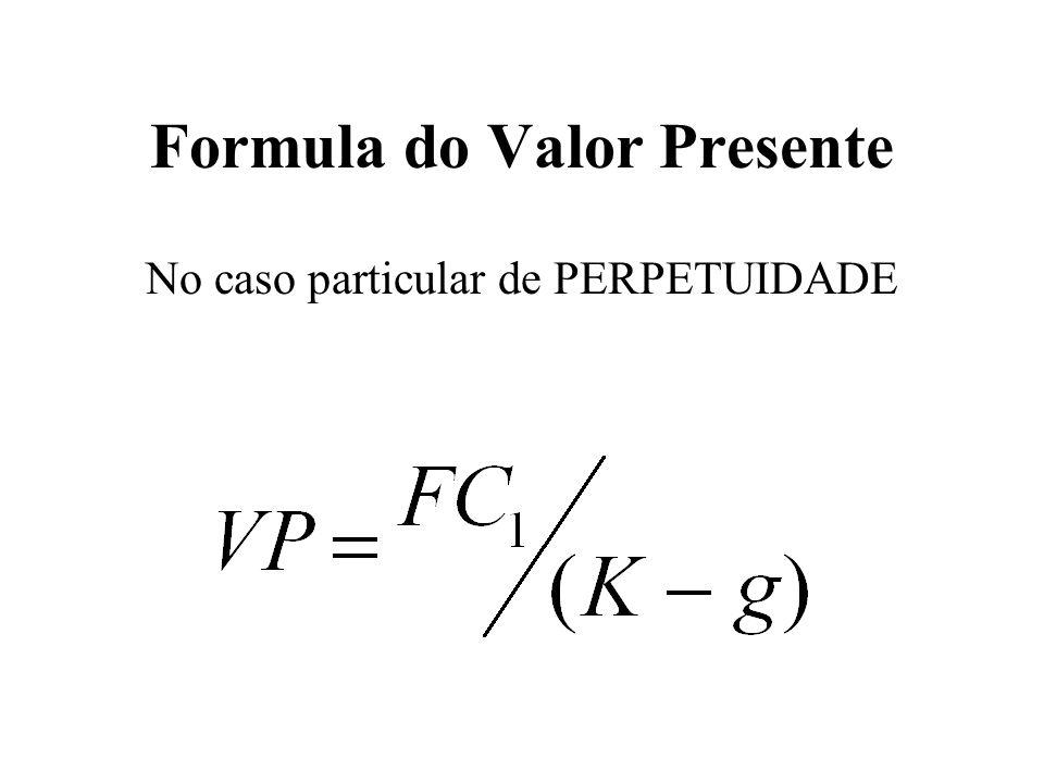 Formula do Valor Presente No caso particular de PERPETUIDADE