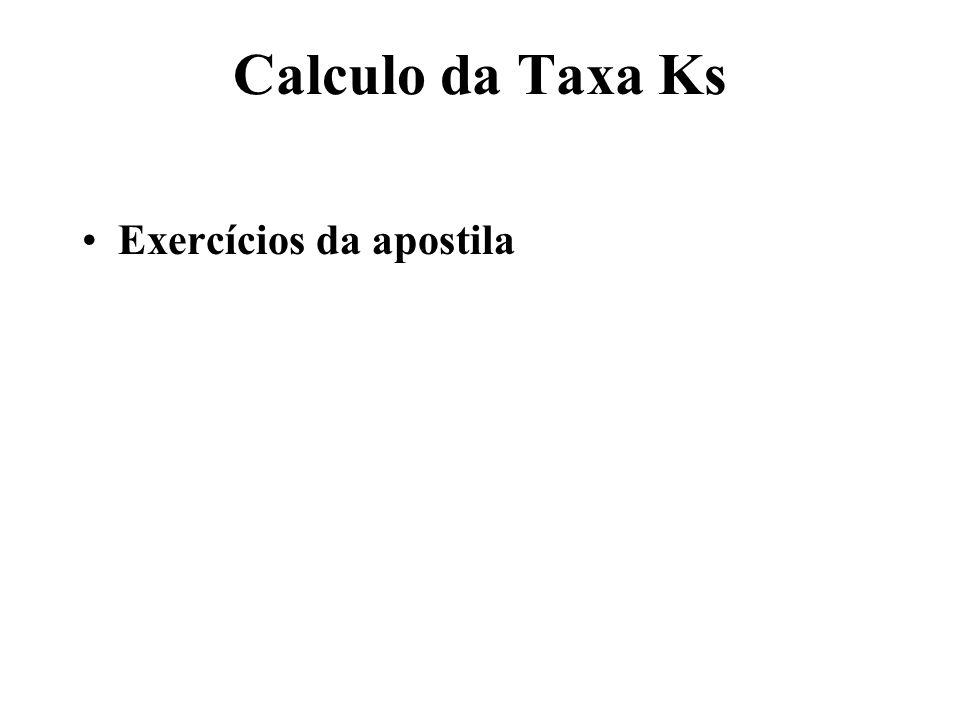 Calculo da Taxa Ks Exercícios da apostila