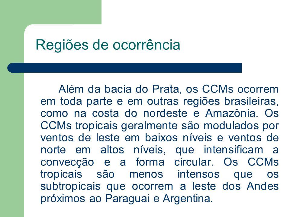 Regiões de ocorrência Além da bacia do Prata, os CCMs ocorrem em toda parte e em outras regiões brasileiras, como na costa do nordeste e Amazônia. Os
