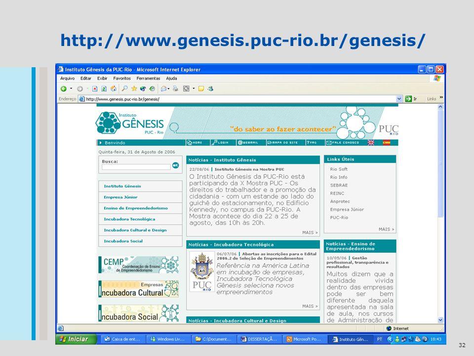32 http://www.genesis.puc-rio.br/genesis/