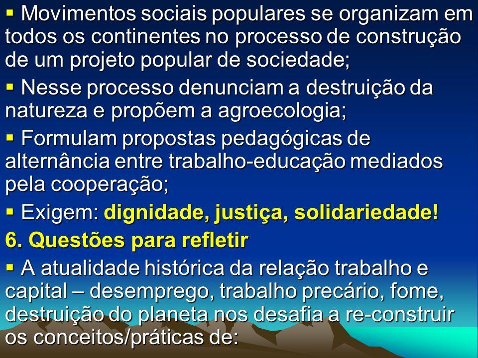 Movimentos sociais populares se organizam em todos os continentes no processo de construção de um projeto popular de sociedade; Movimentos sociais pop