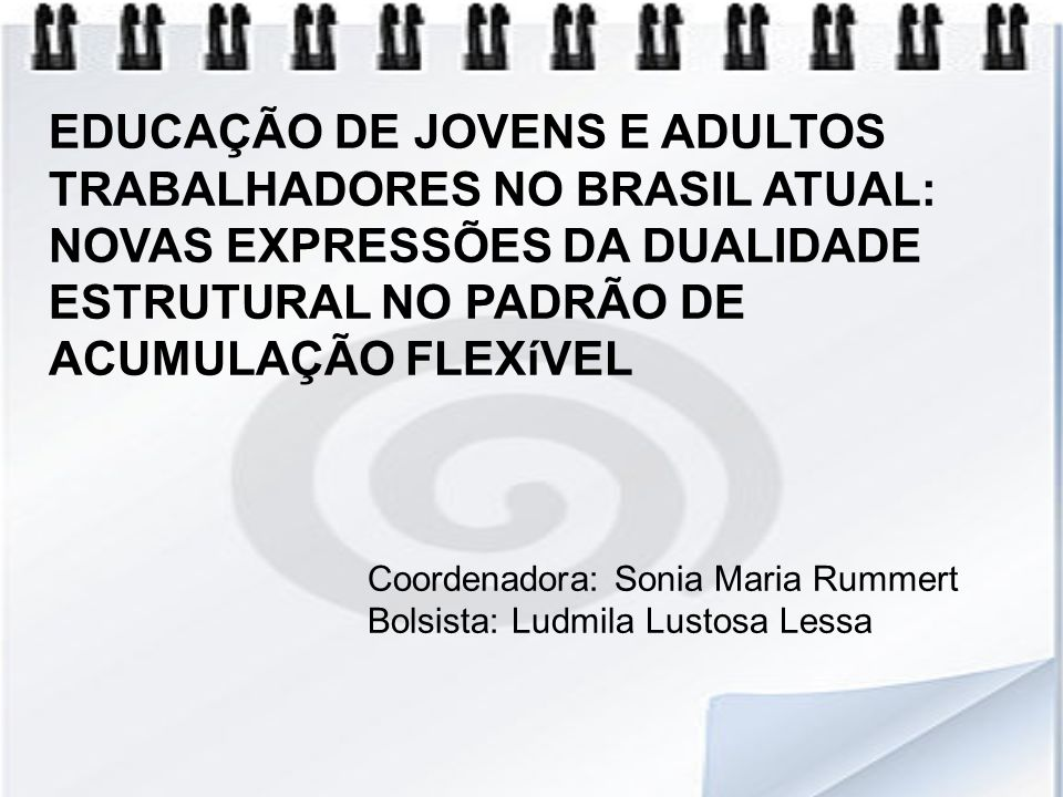 OBJETIVO Este projeto pretende realizar coleta de dados sobre as política públicas dos governos Lula da Silva e Dilma Rousseff voltadas para educação de jovens e adultos trabalhadores, sendo o foco os programas: PROJOVEM Urbano, PROJOVEM Trabalhador, PROEJA e PRONATEC.