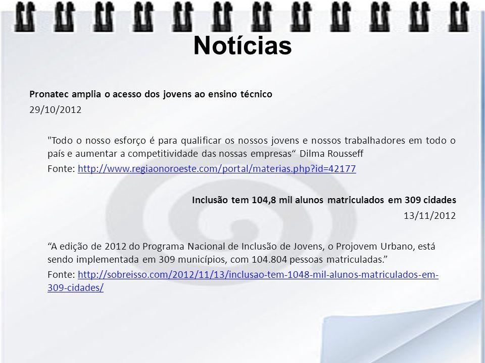 Notícias Pronatec amplia o acesso dos jovens ao ensino técnico 29/10/2012