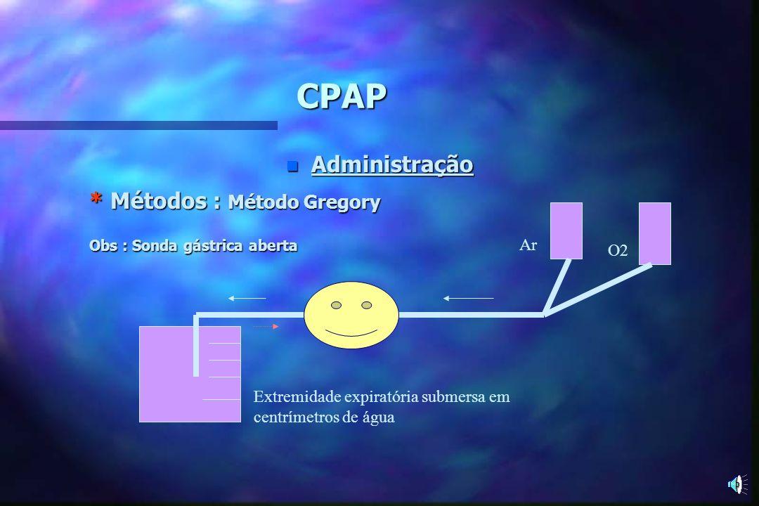 CPAP n Três ajustes devem ser realizados: # Fluxo : F = 3 x V m ml/minV m = FR x V c ml/min V c = 6 a 8 ml x peso (kg) # FiO2 : o parâmetro é a última