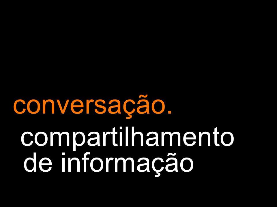 conversação. compartilhamento de informação