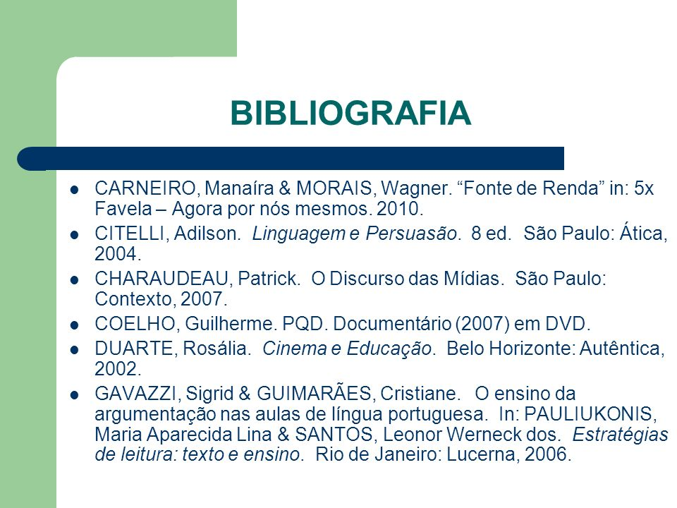 BIBLIOGRAFIA CARNEIRO, Manaíra & MORAIS, Wagner.