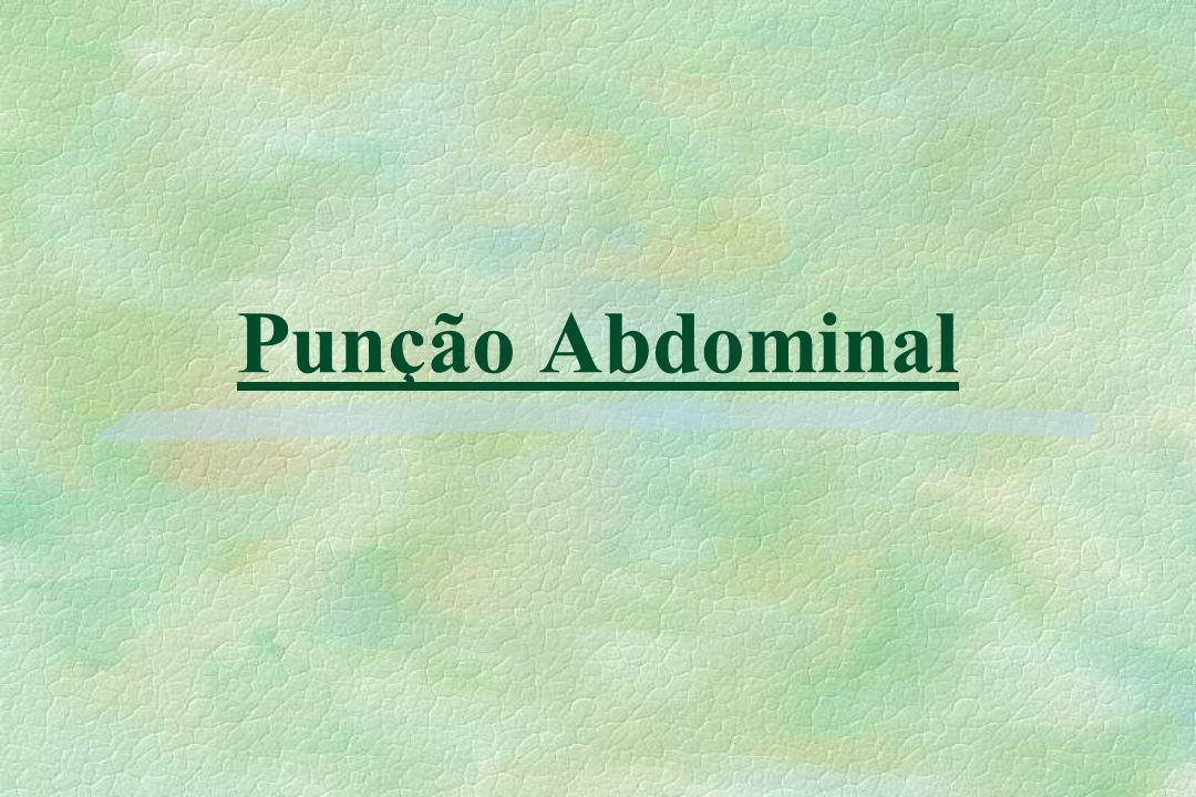 2 §Nomenclaturas : paracentese, punção peritonial e paracentese abdominal.